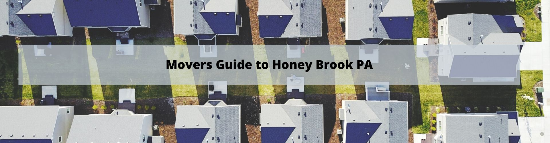 Honey Brook PA Movers Guide